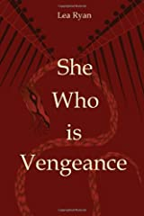 She Who is Vengeance Paperback