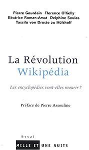vignette de 'La révolution Wikipédia (Pierre Assouline)'
