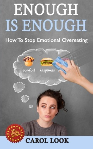 Enough Is Enough: How To Stop Emotional Overeating pdf