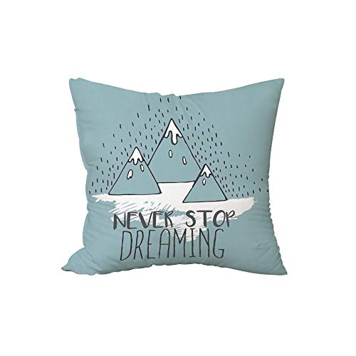 Polyester Throw Pillow Cushion,Quote,Mountain Peaks Never Stop Dreaming Goal Success Aspiration Inspiring Print,Light Green White,15.7x15.7Inches,for Sofa Bedroom Car Decorate