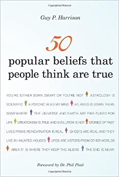 Image result for 50 Popular beliefs people think are true, Guy Harrison