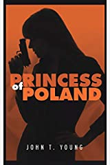 Princess of Poland: All Secrecy is Not Meant to Deceive Paperback