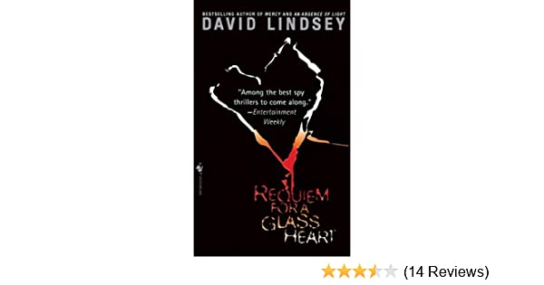 Requiem For a Glass Heart: A Novel - Kindle edition by David Lindsey. Mystery, Thriller & Suspense Kindle eBooks @ Amazon.com.