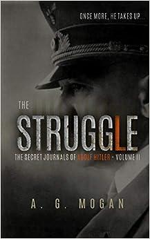 Como Descargar Libro Gratis The Secret Journals Of Adolf Hitler: The Struggle En PDF Gratis Sin Registrarse