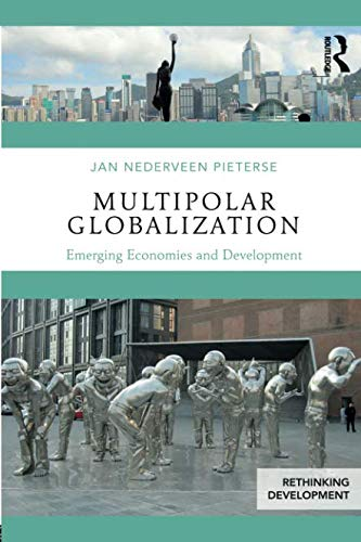 Multipolar Globalization (Rethinking Development)
