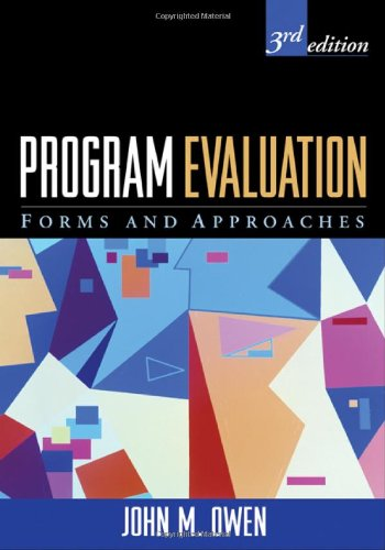 Program Evaluation, Third Edition: Forms and Approaches (Health Program Planning And Evaluation 3rd Edition)