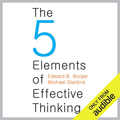 The Five Elements of Effective Thinking