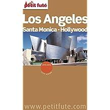 Los Angeles - Hollywood - Santa Monica 2015/2016 Petit Futé (City Guide)