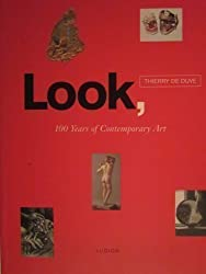 Look: One Hundred Years of Contemporary Art