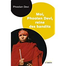 Moi, Phoolan Devi, reine des bandits (DOCUMENTO) (French Edition)