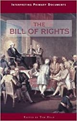 Interpreting Primary Documents - The Bill of Rights (paperback edition)