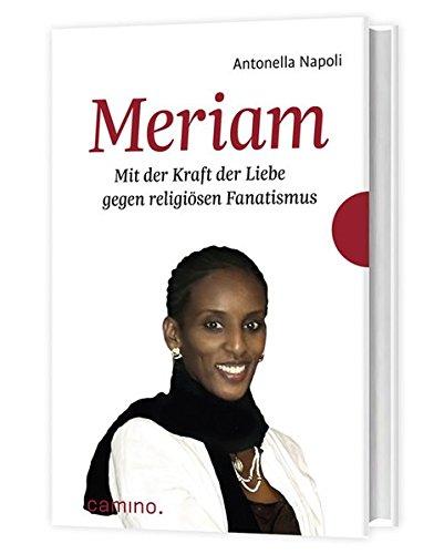 meriam-mit-der-kraft-der-liebe-gegen-religisen-fanatismus