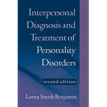 Interpersonal Diagnosis and Treatment of Personality Disorders, Second Edition