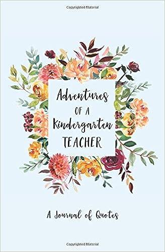Adventures of A Kindergarten Teacher: A Journal of Quotes ...