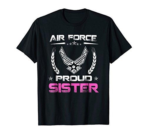 Air Force Family - Proud Sister U.S. Air Force Stars T-shirt ()