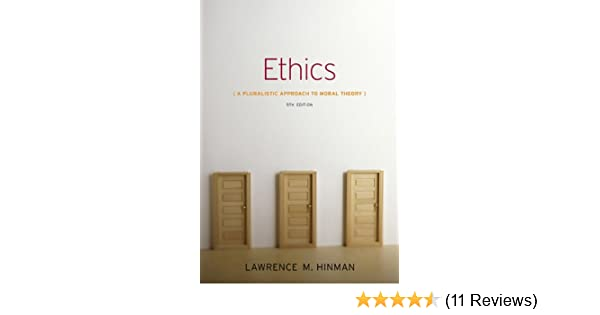 Ethics a pluralistic approach to moral theory kindle edition by ethics a pluralistic approach to moral theory kindle edition by lawrence m hinman politics social sciences kindle ebooks amazon fandeluxe Gallery