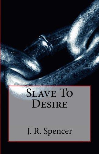 Slave To Desire