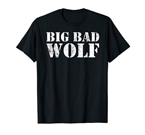 Big Bad Wolf T Shirt Funny Wolves Werewolf Cool Dog Gift Tee