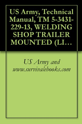 amazon com us army technical manual tm 5 3431 229 13 welding rh amazon com Manual Welding Symbols Automatic Welding