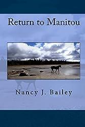 2: Return to Manitou
