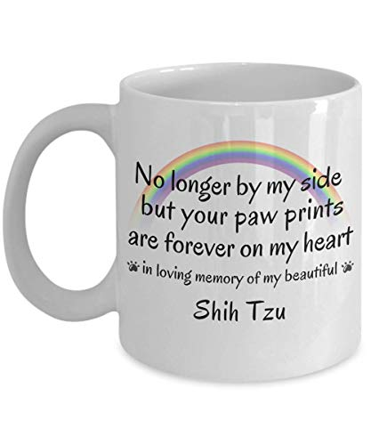 Shih Tzu Dog Memorial Gift Dog Mug No Longer By My Side But Your Paw Prints Are Forever on My Heart Cup In Memory of Pet Remembrance Gifts Ceramic Cof