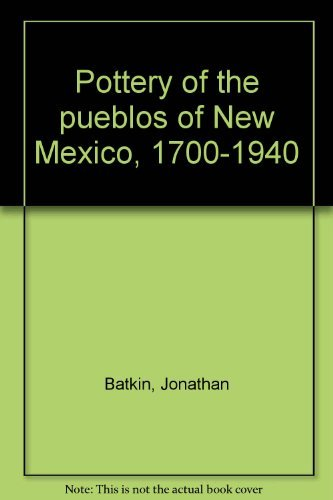 (Pottery of the pueblos of New Mexico, 1700-1940)