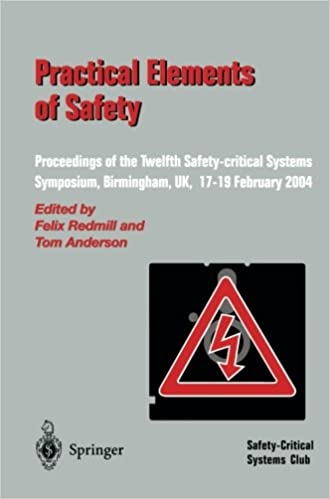 eBooks ilmainen lataus Practical Elements of Safety: Proceedings of the Twelfth Safety-critical Systems Symposium, Birmingham, UK, 17-19 February 2004 iBook