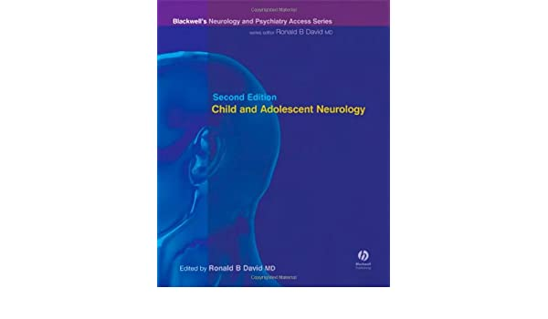 Child and Adolescent Neurology: Blackwells Neurology and Psychiatry Access Series (Access)