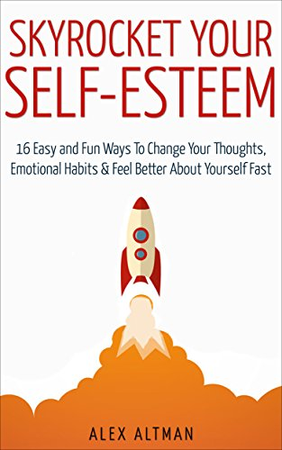 Skyrocket Your Self Esteem Emotional Relationship ebook product image
