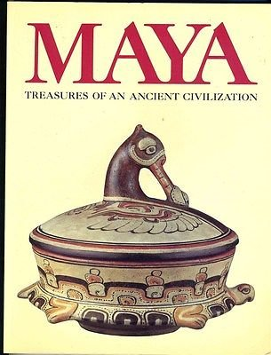 MAYA Treasures of an Ancient Civilization Albuquerque Museum Exhibit Catalog