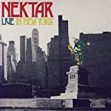 Complete Live In New York by NEKTAR