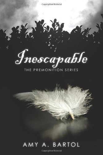 Inescapable: The Premonition Series: 1 By Bartol, Mrs.