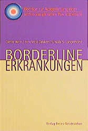 Borderline-Erkrankungen (Beiträge zur Ausgestaltung einer anthroposophisch orientierten Psychotherapie)