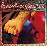 Bite the Bullet by Hoodoo Gurus (1999-03-16)