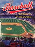 Baseball : A Treasury of Art and Literature, Ruscoe, Michael, 0883637006