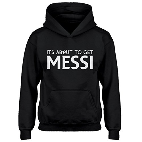 Indica Plateau Kids Hoodie Its About to Get Messi Youth L - (10-12) Black Hoodie