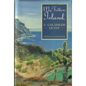 My Father's Island: A Galapagos Quest (A Fathers Quest compare prices)