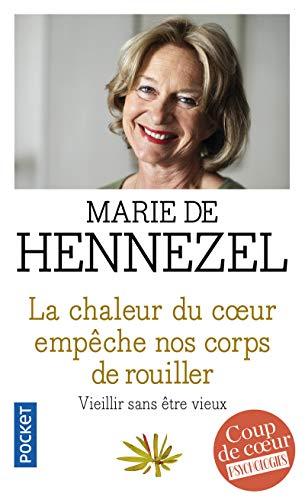 [BEST] La Chaleur Du Coeur Empeche Nos Corps De Rouiller (French Edition) W.O.R.D