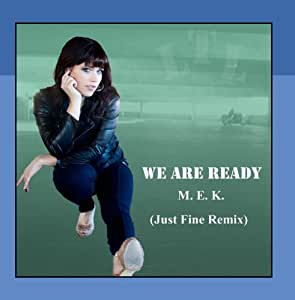 We Are Ready (Just Fine Remix)