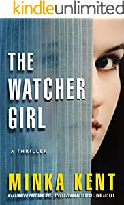 The Watcher Girl: A Thriller