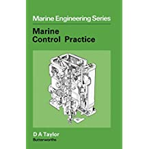 Marine Control, Practice (Marine Engineering Series)