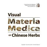 Visual Materia Medica of Chinese Herbs
