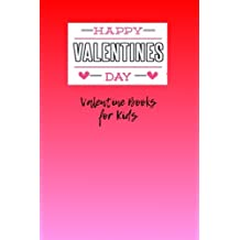 Valentine Books for Kids: A 6 x 9 Lined Notebook