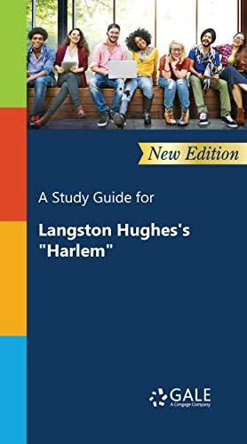"""A Study Guide (New Edition) for Langston Hughes's """"Harlem"""" (Poetry for Students Book 61)"""