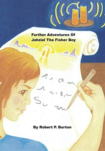 Further Adventures Of Jahziel The Fisher Boy