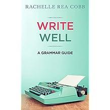 Write Well: A Grammar Guide