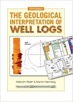 The Geological Interpretation Of Well Logs por Martin Kennedy