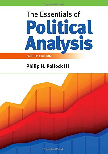 The Essentials of Political Analysis (The Essentials Of Political Analysis 4th Edition)