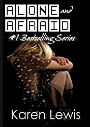 Alone and Afraid: First book in the series (English Edition)
