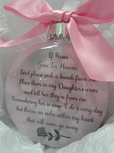 Daughter Memorial Christmas Ornament Sympathy Gift filled w/Pink Roses
